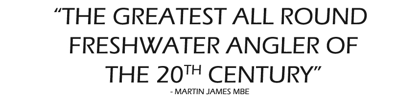 Dick Walker - The greatest all round freshwater angler of the 20th century - Martin James MBE